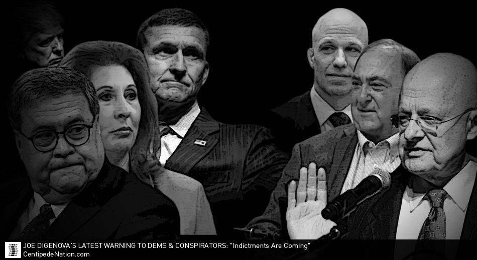 "Joe diGenova's Latest Warning To DEMs & Conspirators: ""Indictments Are Coming"""