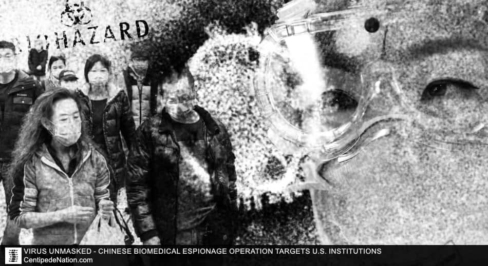 VIRUS UNMASKED – Chinese Biomedical Espionage Operation Targets U.S. Institutions
