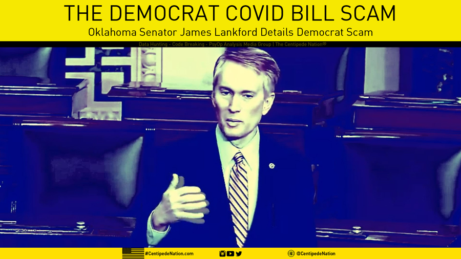 Oklahoma Senator James Lankford lays out the Democrat COVID bill scam perfectly…