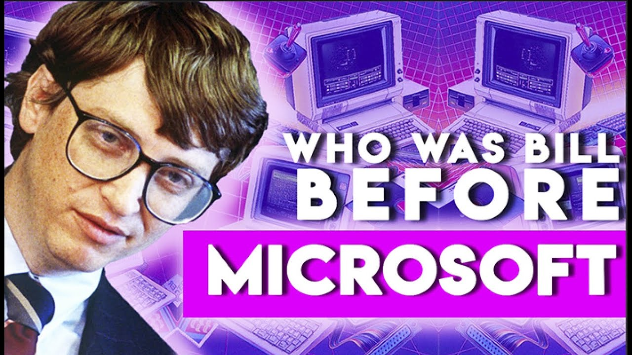 Who was Bill Gates Before Microsoft?…